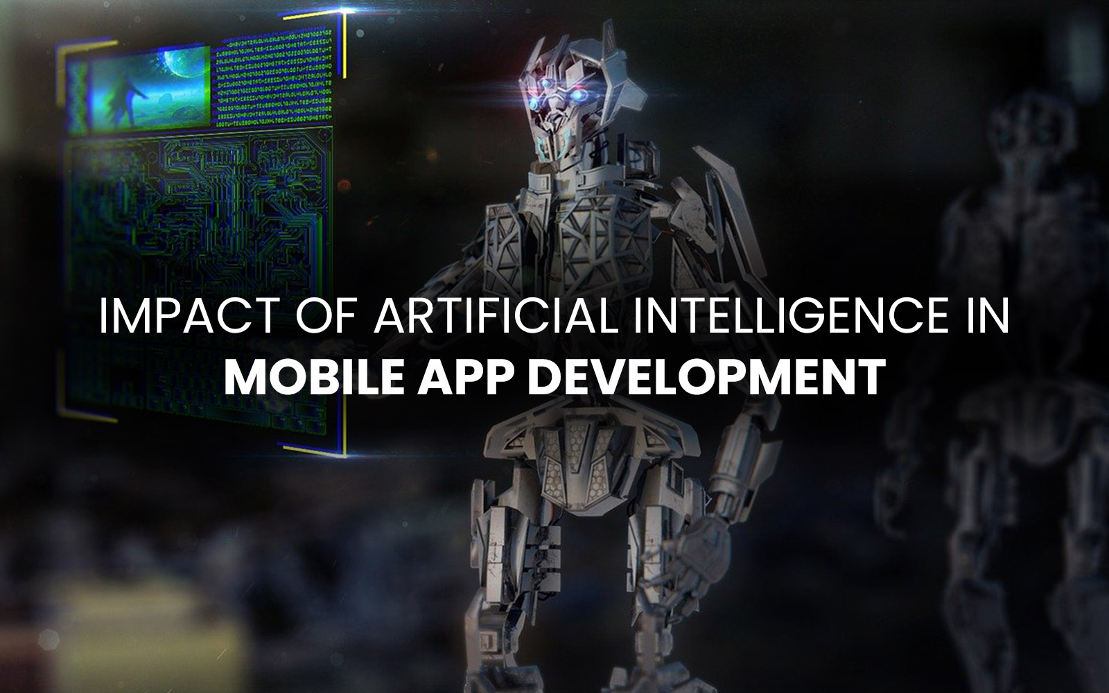 Impact of Artificial Intelligence in Mobile App Development